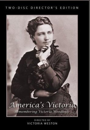 America's Victoria, Remembering Victoria Woodhull DVD